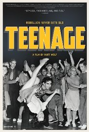 Teenage: Rebellion Never Gets Old